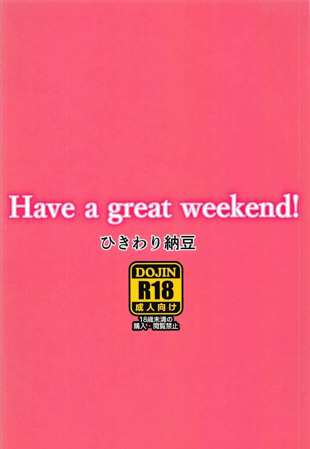Have a great weekend! 15