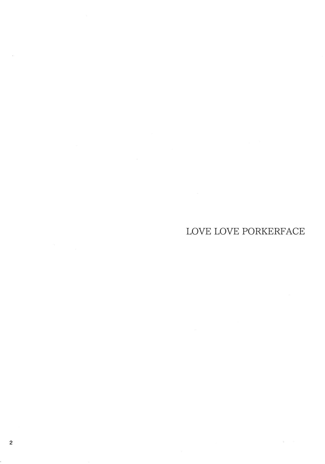 LOVE LOVE PORKERFACE 3