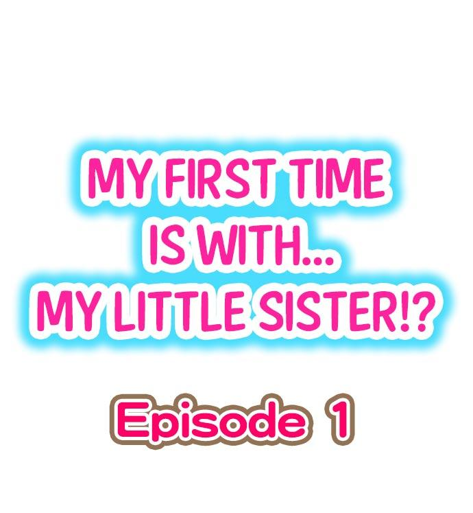 My First Time is with.... My Little Sister?! 0