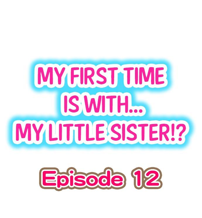 My First Time is with.... My Little Sister?! 102