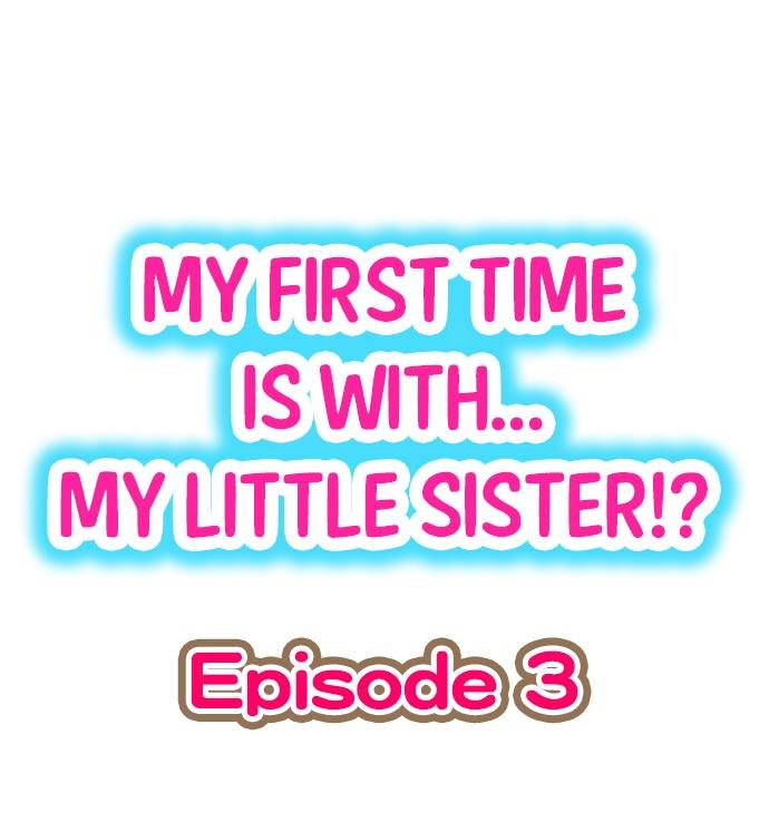 My First Time is with.... My Little Sister?! 18
