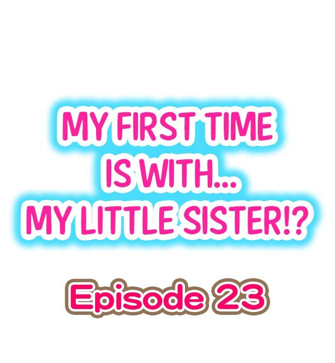 My First Time is with.... My Little Sister?! 203
