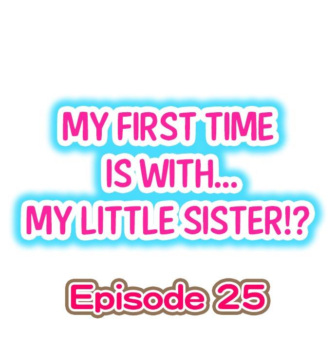 My First Time is with.... My Little Sister?! 221