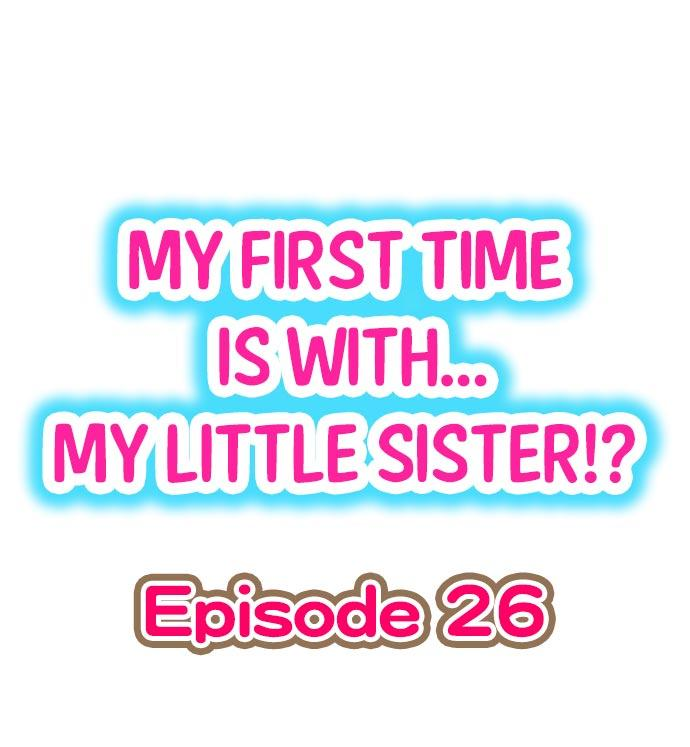 My First Time is with.... My Little Sister?! 230