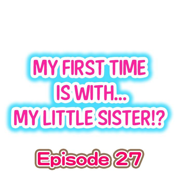 My First Time is with.... My Little Sister?! 239