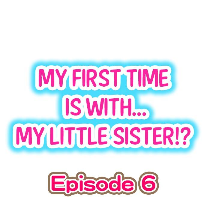 My First Time is with.... My Little Sister?! 46