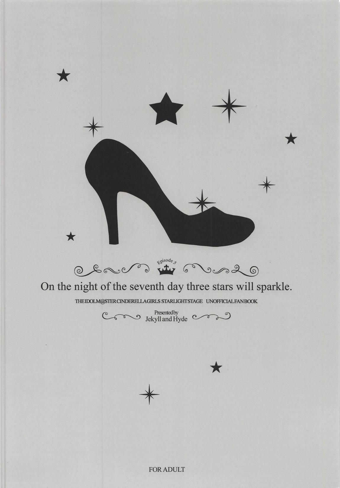 On the night of the seventh day three stars will sparkle. 21