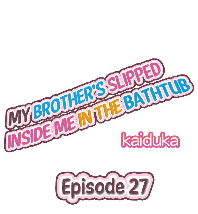 My Brother's Slipped Inside Me In The Bathtub 18