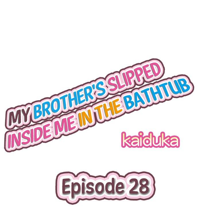 My Brother's Slipped Inside Me In The Bathtub 27