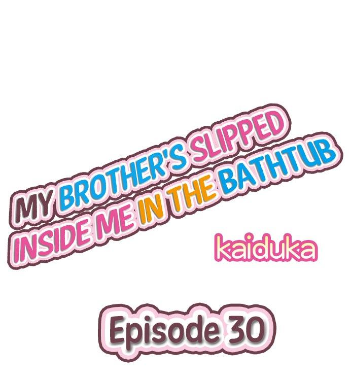 My Brother's Slipped Inside Me In The Bathtub 45