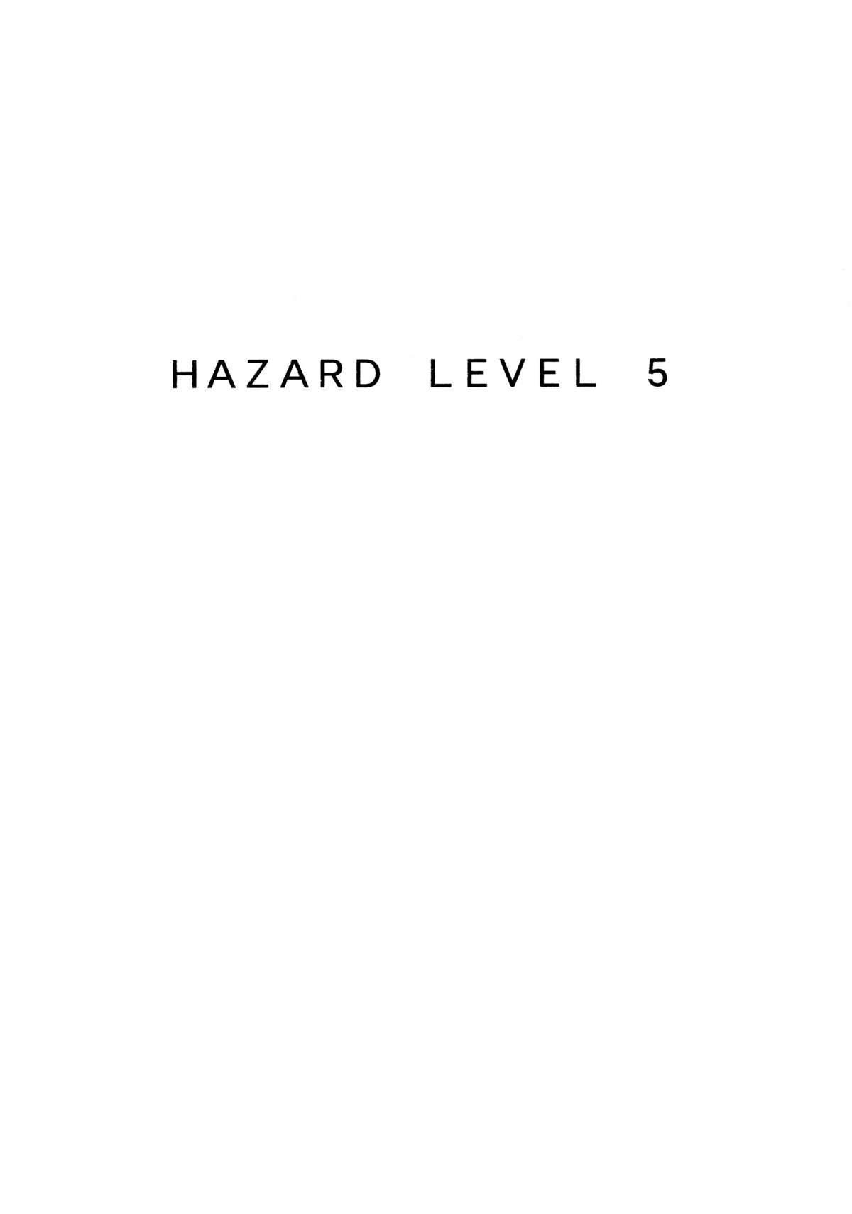 HAZARD LEVEL 5 1
