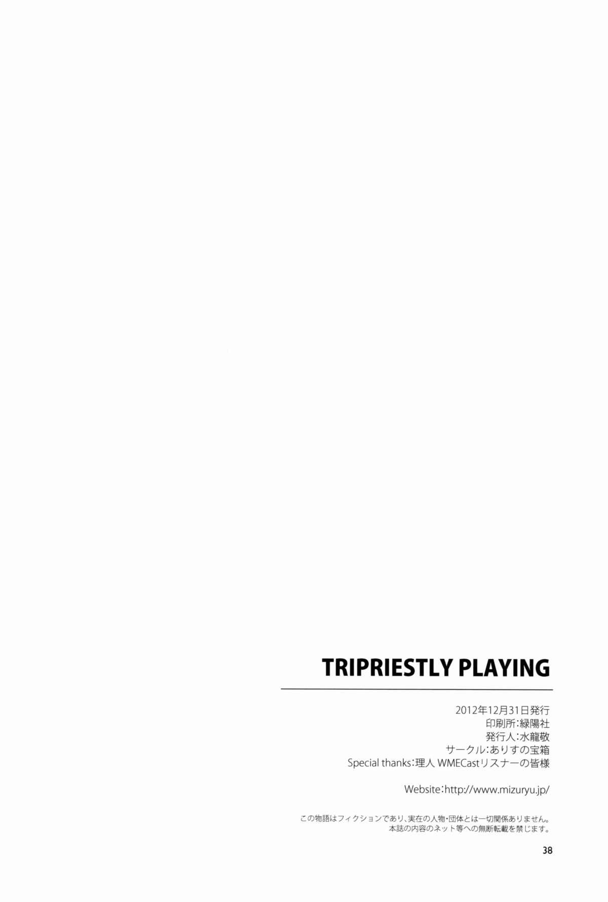 TRIPRIESTLY PLAYING 37